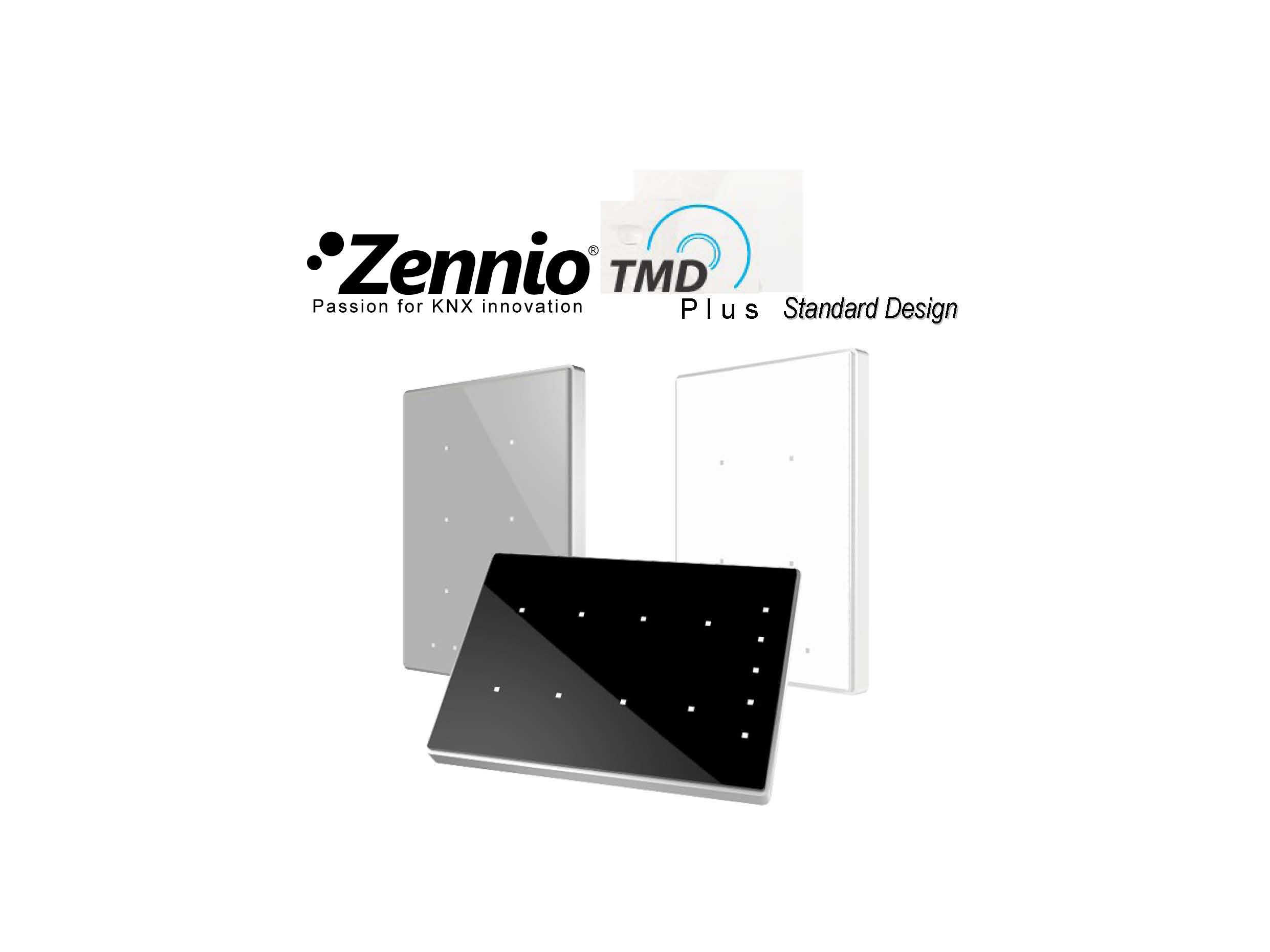 Zennio TMD Plus. Standardutförande.